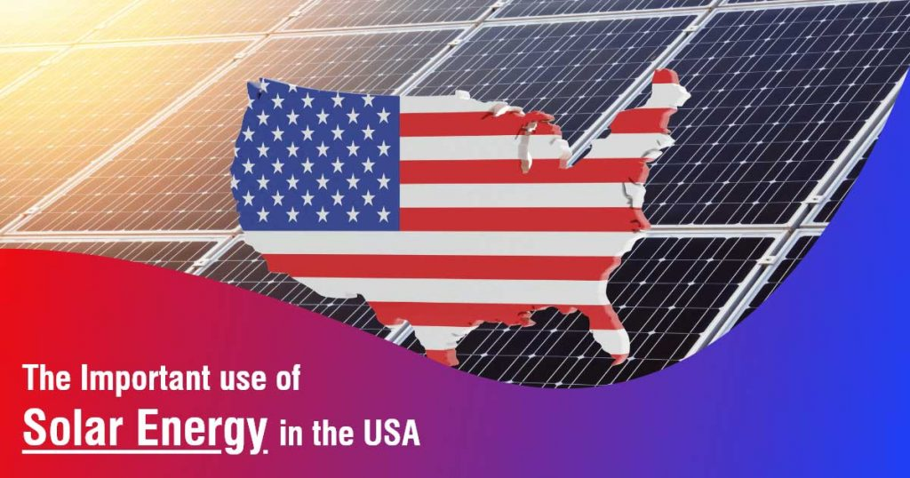 The Important use of Solar Energy in the USA